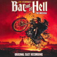 Jim Steinman's Bat Out Of Hell: The Musical — Jim Steinman