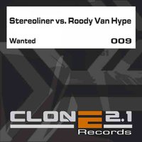 Wanted — Stereoliner feat. Roody Van Hype