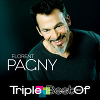 Triple Best Of — Florent Pagny