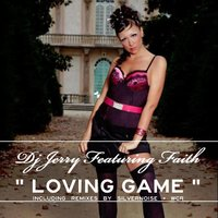 Loving Game — DJ Jerry feat. Faith