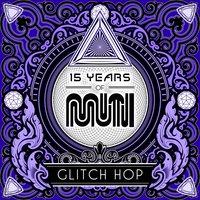 15 Years of Muti - Glitch Hop — сборник
