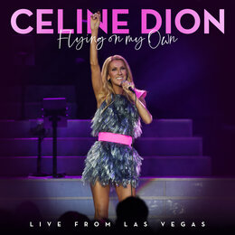 Flying On My Own — Celine Dion