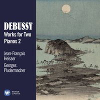 Debussy: Works for Two Pianos, Vol. 2 — Клод Дебюсси, Jean-François Heisser