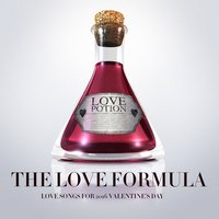 The Love Formula (Love Songs for 2016 Valentine's Day) — Billboard Top 100 Hits