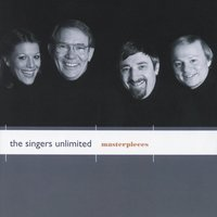 Masterpieces — The Singers Unlimited
