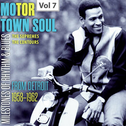 Milestones of Rhythm & Blues: Motor Town Soul, Vol. 7 — The Supremes, The Contours, Raymona Liles Gordy, The Funk Brothers