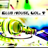 Club House, Vol. 4 — сборник