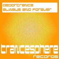 Always & Forever — Deportrance