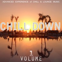 Chill Down Vol. 1 — сборник