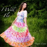 I Will Fly — Megan Lewis