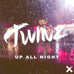 Up All Night — Twinz
