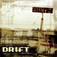 Left at Ottley — Drift