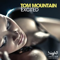 Excited — Tom Mountain