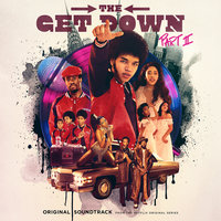 The Get Down Part II: Original Soundtrack From The Netflix Original Series — сборник