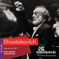 Shostakovich: Symphony No. 1 (Recorded 2001) — Дмитрий Дмитриевич Шостакович, Kurt Masur, New York Philharmonic