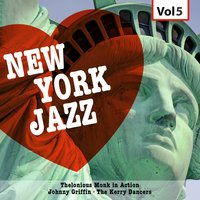 New York Jazz, Vol. 5 — Thelonius Monk, Johnny Griffin, Thelonious Monk|Johnny Griffin