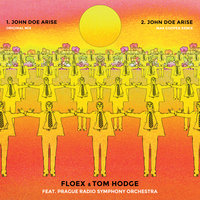 John Doe Arise + Remix — Tom Hodge, Prague Radio Symphony Orchestra, Floex