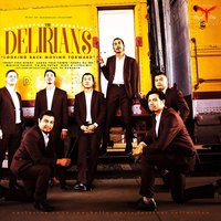 Looking Back Moving Forward — The Delirians