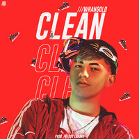 Clean — WhanGold, Freddy Lahand