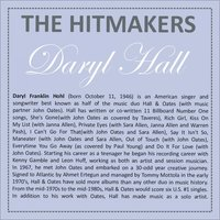 Hits Written by Daryl Hall — The World-Band, Drivin Sneakers, The World-Band & Drivin Sneakers