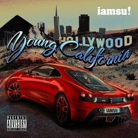 Young California — Iamsu!