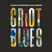 Griot Blues — Baba Sissoko, Mighty Mo Rodgers