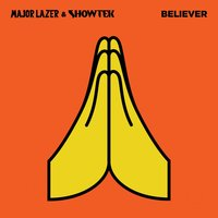 Believer — Major Lazer, Showtek