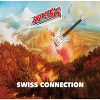 Swiss Connection — Mass