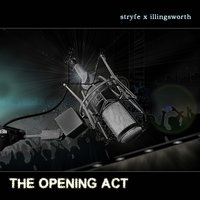The Opening Act — Stryfe, Illingsworth