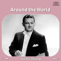Around the World — Victor Young