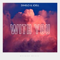 With You — Joell, Dinelo
