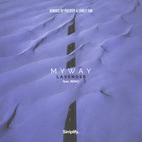 Lavender Remixes — MYWAY