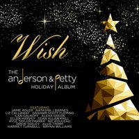 Wish: The Anderson & Petty Holiday Album — сборник