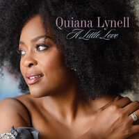 Just A Little Lovin' (Early In The Mornin') — Quiana Lynell