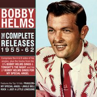 The Complete Releases 1955-62 — Bobby Helms