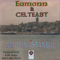 Made in Istanbul — Eamonn, Celteast, Eamonn, Celteast