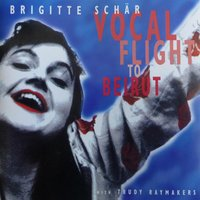 Vocal Flight to Beirut — Brigitte Schär feat. Trudy Raymakers