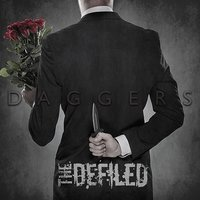 The Defiled — Daggers