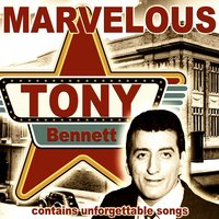 Marvelous — Tony Bennett