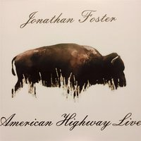 American Highway Live — Jonathan Foster