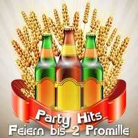 Party Hits - Feiern bis 2 Promille — сборник