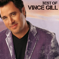 Best Of — Vince Gill