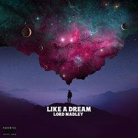Like a Dream — Lord Madley