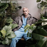 Kiss My Girlfriend — Etta Bond, Chris Loco