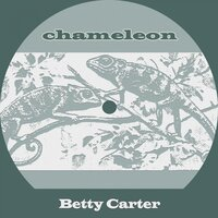 Chameleon — Betty Carter