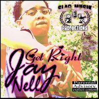 Get Right — Jay Nelly