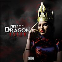 Dragon Queen — MelyMel