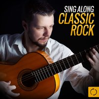 Sing Along Classic Rock — Vee Sing Zone