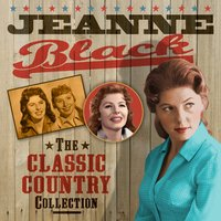 The Classic Country Collection — Jeanne Black