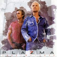 Take My Love — Plazma